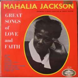 Mahalia Jackson: Great songs of Love and Faith. 1 LP. Hallmark