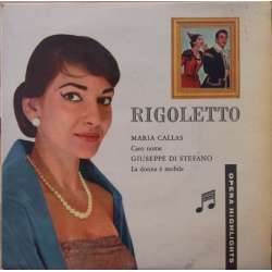 Verdi: Rigoletto. Callas, di Stefano, Gobbi. 1 single vinyl. 45 omdr. Columbia