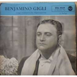 Benjamino Gigli: Italian operatic arias. 1 Vinyl Single. RCA