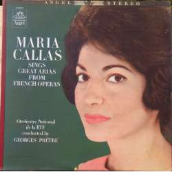Maria Callas sings Great arias from french operas. 1 LP. Angel 35882