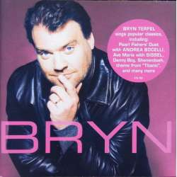 Bryn Terfel: Bryn. Sings popular classics. 1 CD. DG