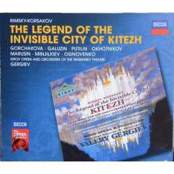Rimsky-Korsakov: The Legend of the Invisible city of Kitezh. Valery Gergiev, Kirov Theater Orchestra and Chorus. 3 CD. Decca.