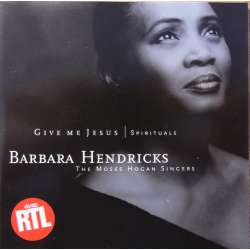 Barbara Hendricks: Give me Jesus. Spirituals. 1 CD. EMI