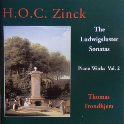 H.O.C. Zinck: Piano Works vol. 2. The Ludwigsluster Sonatas. Vol. 2. Thomas Trondhjem. 1 CD. CDK 1056