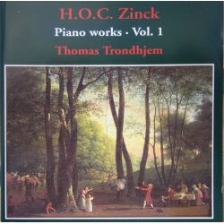 H.O.C. Zinck: Piano Works. Vol. 1. Thomas Trondhjem. 1 cd. CDK 1012