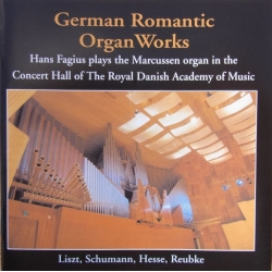 German Romantic Organ Works. Hans Fagius. Liszt, Schumann, Hesse, Reubke. 1 CD. CDK 1067