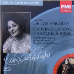 Victoria de los Angeles. On Wings of Song & Zarzuela arias. 1 CD. EMI. Great Artist of the Century