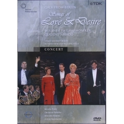 Gala from Berlin. Song of Love and Desire. Abbado, Freni, Schäfer, Alvarez, Keenlyside. Berlin PO. 1 DVD. TDK
