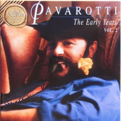 Luciano Pavarotti: The Early Years. Vol. 2. Arias by Verdi and Puccini. 1 CD. RCA