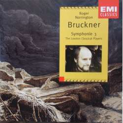 Bruckner: Symfoni nr. 3. London Classical Players. Roger Norrington. 1 CD. EMI