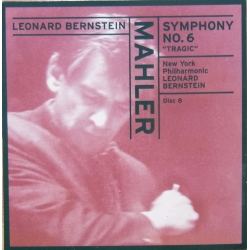 Mahler: Symphony no. 6. Leonard Bernstein. New York Philharmonic. 1 CD. Sony.