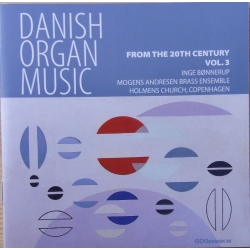 Danish Organ Music. Vol. 3. From the 20th Century. Inge Bønnerup. 1 cd. CDK 1051