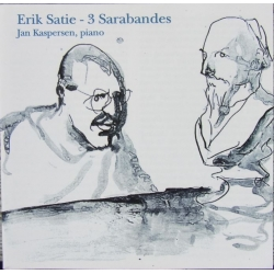 Satie: 3 Sarabandes. Jan Kaspersen. 1 CD. Classico