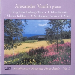 Grieg: From Holbergs time. & Stenhammar: Sonata in G. Alexander Vaulin. 1 CD. Classico