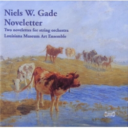 Niels W. Gade: Novelettes for strings. Louisiana Museum Art Ensemble. 1 CD Classico CD 491. New Copy.