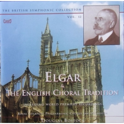 Elgar and the English Choral Tradition. Douglas Bostock Royal Liverpool Chorus. 1 CD. Classico