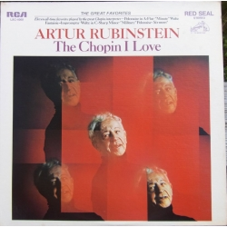 Artur Rubinstein: The Chopin I love. 1 LP. RCA