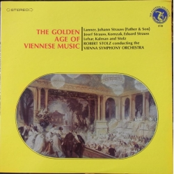 The Golden age of Viennese Music. Lanner, j. Strauss. Robert Stolz. 1 LP. Olympia