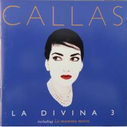 Maria Callas: La Divina vol. 3. 1 CD. EMI