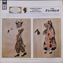 Stravinsky conducts The Firebird. Columbia SO. 1 LP. CBS