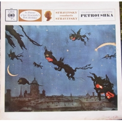 Stravinsky conducts Petroushka. Columbia SO. 1 LP. CBS