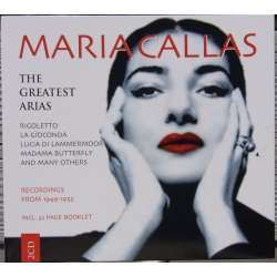 Maria Callas: The Greatest arias. / Greatest Hits. 2 CD. Membran