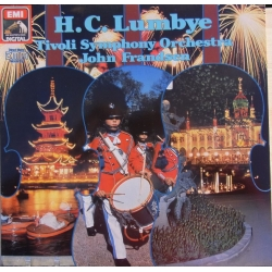 H. C. Lumbye. Marcher og Galopper. Tivoli SO. John Frandsen. 1 LP. EMI