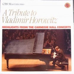 Vladimir Horowitz. Highlights from the Carnegie Hall Concert. 1 LP. CBS 45829