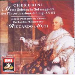 Cherubini: Messa Solenelle in Sol maggiore. R. Muti. London PO & Choir. 1 CD. EMI