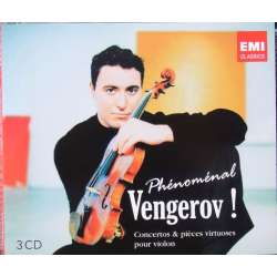 Phenomenal Vengerov! Concertos & pieces Virtuoses. 3 CD. EMI