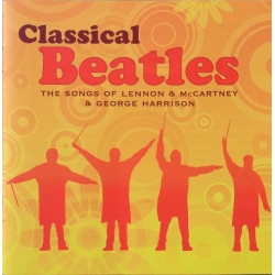 Classical Beatles. The King's Singers. 2 CD. EMI