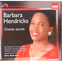 Barbara Hendricks: Chants Sacres. Ave Maria, Sanctus. Eric Ericson. 1 CD. EMI