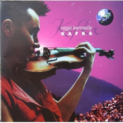Nigel Kennedy: Kafka. 1 CD. EMI