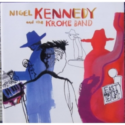 Nigel Kennedy and the Kroke band. 1 CD. EMI