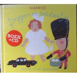 Klara for Kids. Poppen en Soldaatjes. 1 cd + bog. EMI