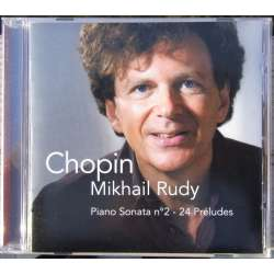 Chopin: Piano Sonata no. 2. & 24 preludes. Op. 28 Mikhail Rudy. 1 CD EMI. New Copy
