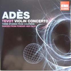 Ades, Thomas: Tevot & Violinkoncert & Couperin Dances. Simon Rattle. 1 CD. EMI