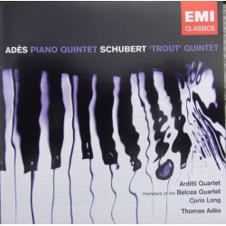 Ades, Thomas: Piano Quintet. & Schubert: Trout Quintet. Arditti Quartet. 1 CD. EMI