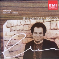 Tradition. Itzhak Perlman, Dov Seltzer. 1 CD. EMI