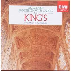 An advent Procession with Carols. King's College Choir. 1 CD. EMI