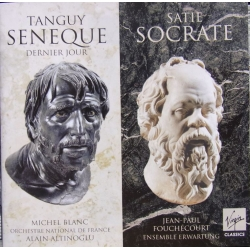 Satie: Socrate & Tangue: Seneque. Fouchecourt, Ensemble Erwartung, Desgraupes. 1 CD. Virgin
