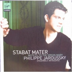 Stabat Mater: Motets to Virgin Mary. Philippe Jaroussky, Ensemble Artaserse. 1 CD. Virgin.