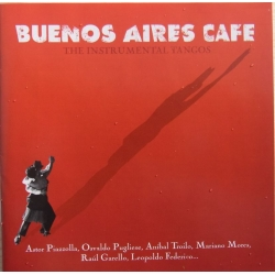 Buenos Aires Cafe. The Instrumental Tangos. 1 CD. EMI