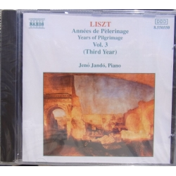 Liszt: Annees de Pelerinages. Vol. 3. Jeno Jando. 1 CD. Naxos