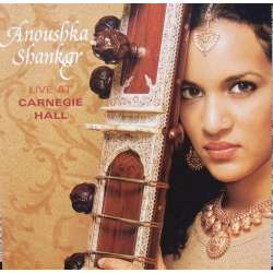 Anoushka Shankar: Live at Carnegie Hall. 1 cd. EMI