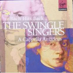 Bach Hits Back. & A Cappella Amadeus. The Swingle Singers. 2 CD. Virgin