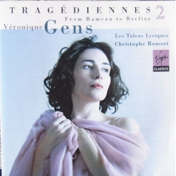 From Rameau to Berlioz. Veronique Gens. Les Talens Lyriques. Christophe Rousset. 1 CD. Virgin