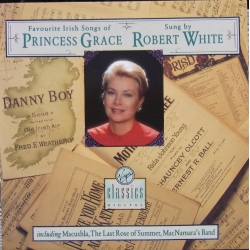 Favourite Irish song of Princess Grace. Sung by Robert White. 1 cd. Virgin