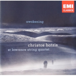 Awakening. Christos Hatzis. St. Lawrence String Quartet. 1 cd. EMI