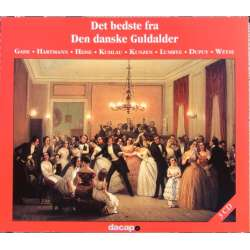 The Best of the Danish Golden Age. Gade, Hartmann, Heise, Kuhlau, Lumbye, Kunzen, Dupuy, og Weise. 3 CD. Dacapo